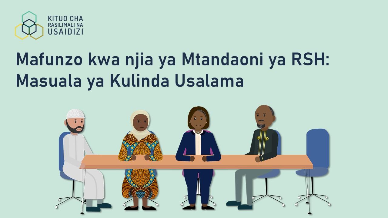 Mafunzo kwa njia ya Mtandaoni ya RSH: Masuala ya Kulinda Usalama (RSH online learning in Swahili: Safeguarding Matters)